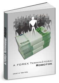 képzés és kereskedési robotok létrehozása a pénzkeresés lehetősége