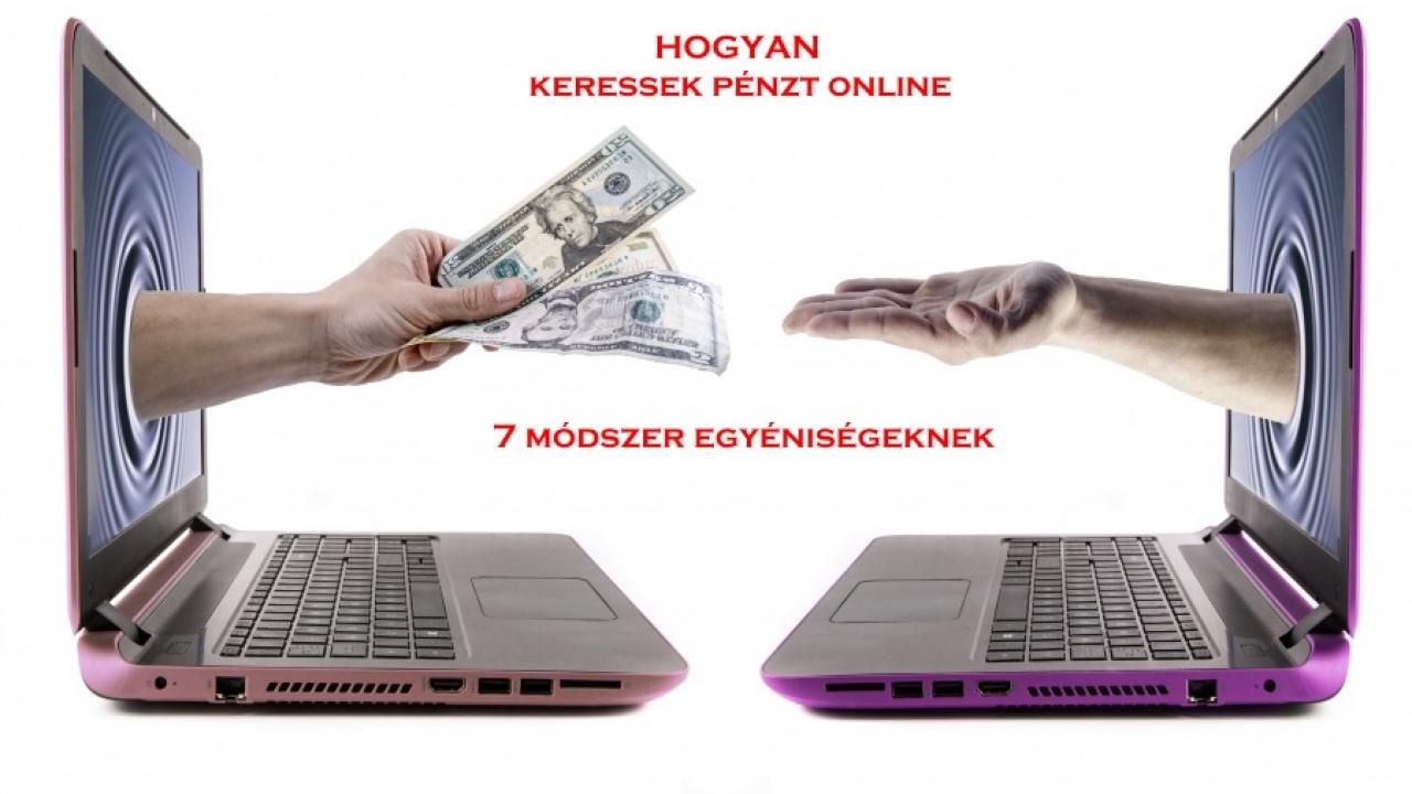 44 módszer az online pénzkereséshez