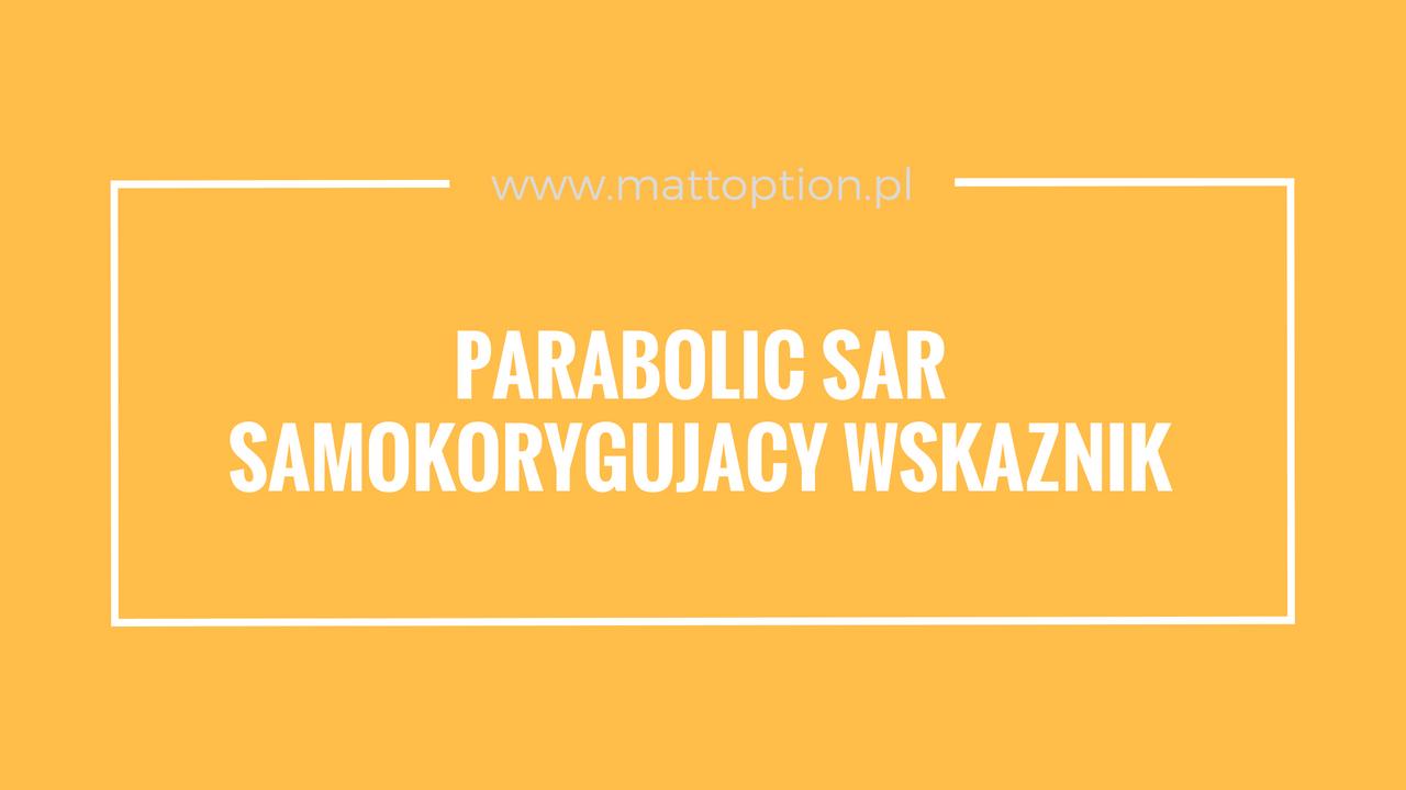 Binary Options: A parabolikus SAR